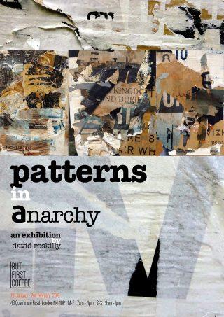 Patterns in Anarchy: Exhibition
